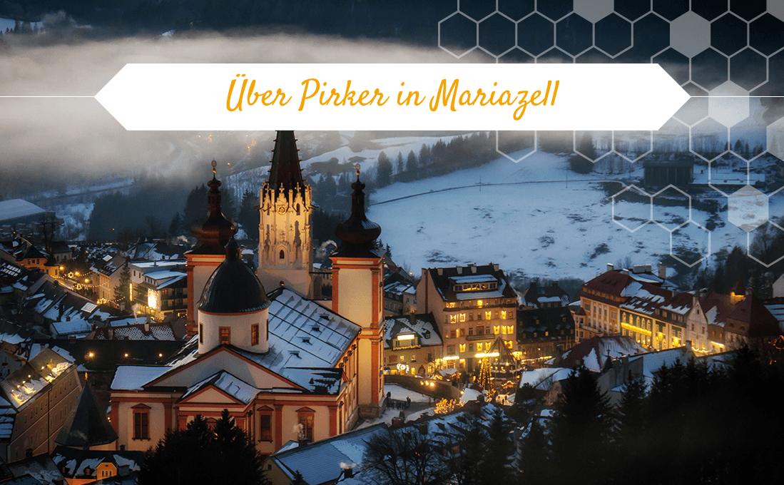 Über Pirker in Mariazell